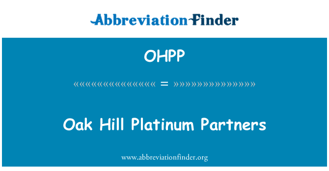 OHPP: Oak Hill Platinum Partners