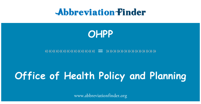 OHPP: Office of Health Policy and Planning