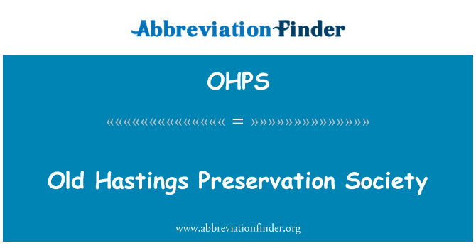 OHPS: Old Hastings Preservation Society