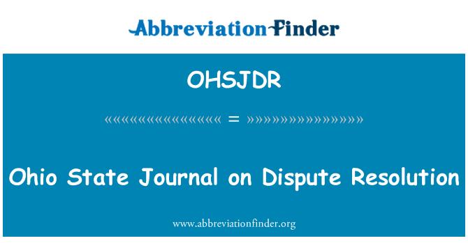 OHSJDR: Ohio State Journal on Dispute Resolution