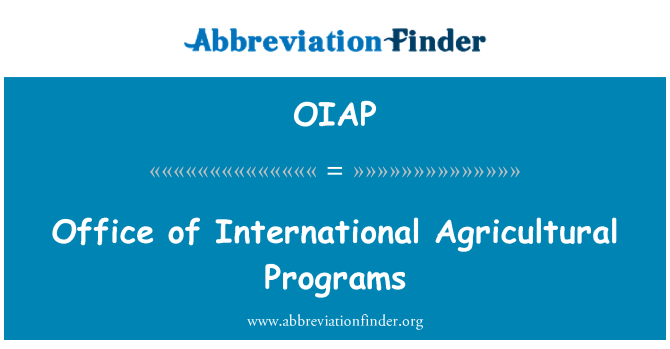 OIAP: Office of International Agricultural Programs