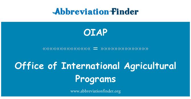 OIAP: Oficina de programas internacionales agrícolas