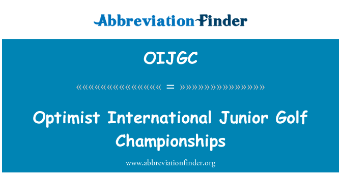 OIJGC: Optimist International Junior Golf Championships