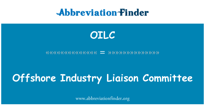 OILC: Offshore Industry Liaison Committee