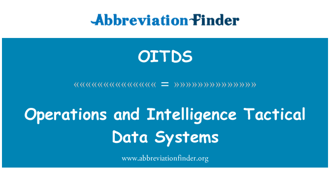 OITDS: Operations and Intelligence Tactical Data Systems
