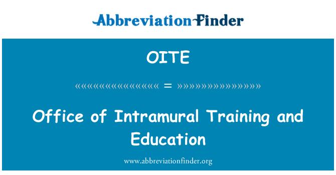 OITE: Intramural eğitim ve eğitim ofisi