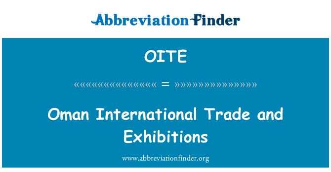 OITE: Oman rahvusvahelist kaubandust ja näitused