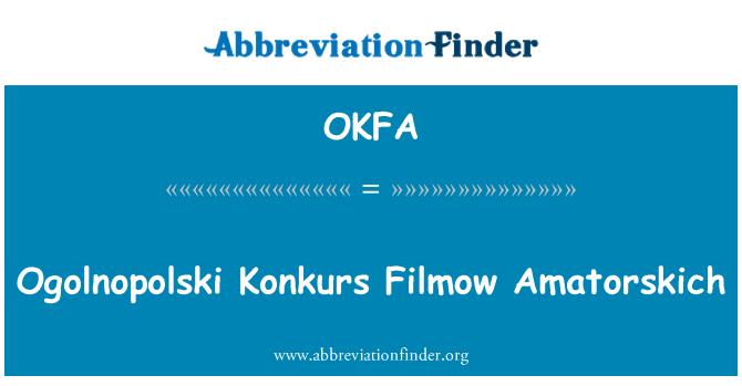 OKFA: Ogolnopolski Konkurs Filmow Amatorskich