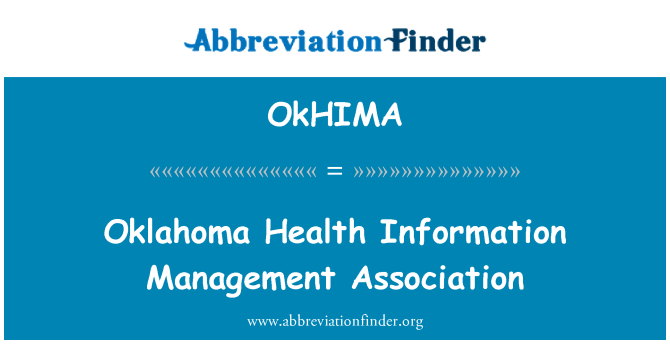 OkHIMA: Oklahoma Health Information Management Association