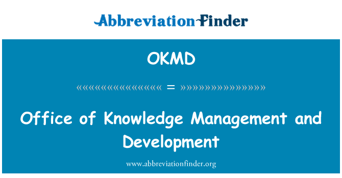 OKMD: Office of Knowledge Management and Development