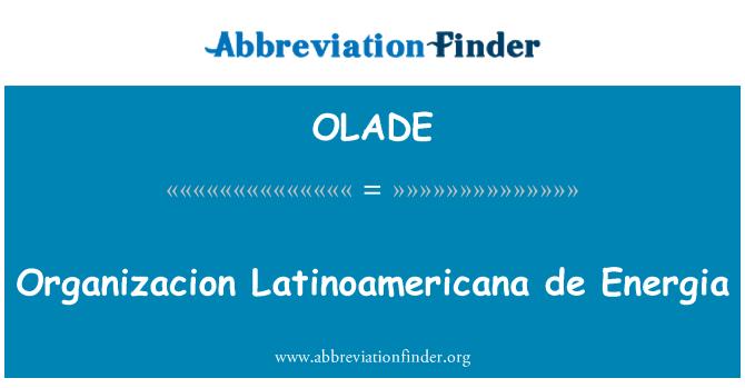 OLADE: Organizacion Latinoamericana de Energia