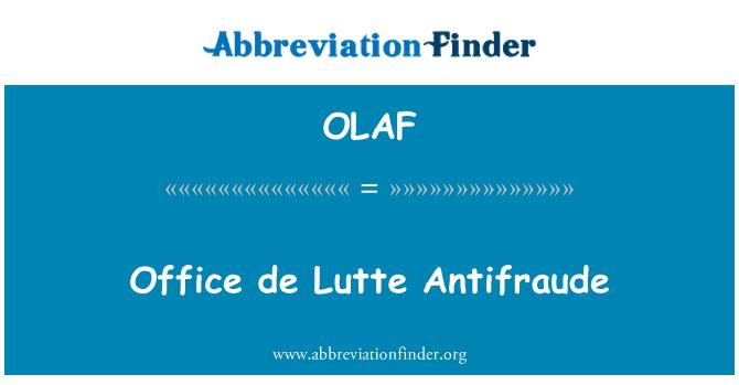 OLAF: Office de Lutte Antifraude