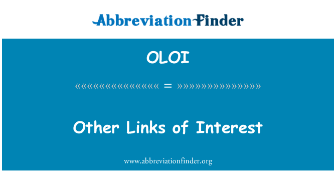 OLOI: Other Links of Interest