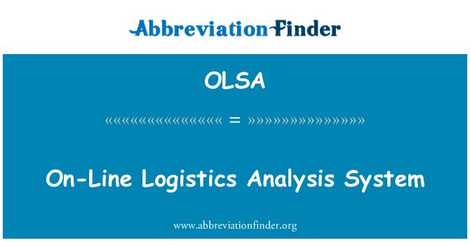 OLSA: On-Line Logistics Analysis System