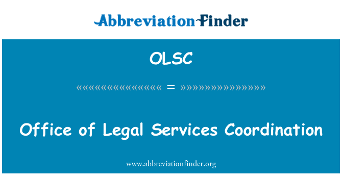OLSC: Office of Legal Services Coordination