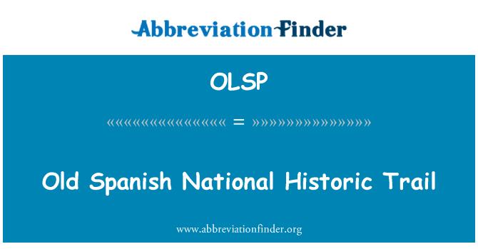 OLSP: Eski İspanyol ulusal tarihi iz