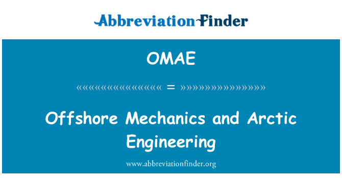 OMAE: Offshore Mechanics and Arctic Engineering