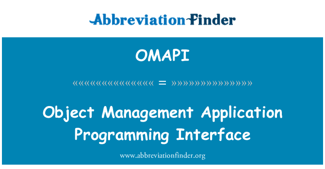OMAPI: Object Management Application Programming Interface