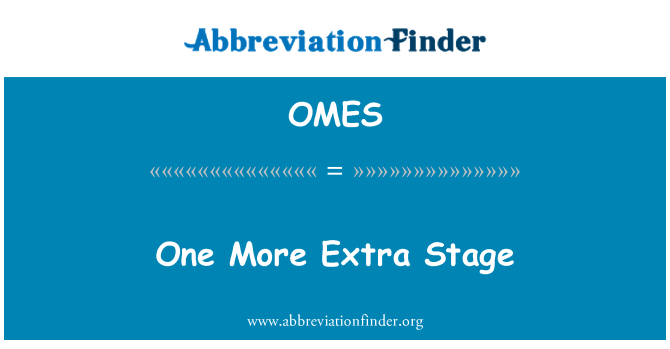 OMES: One More Extra Stage