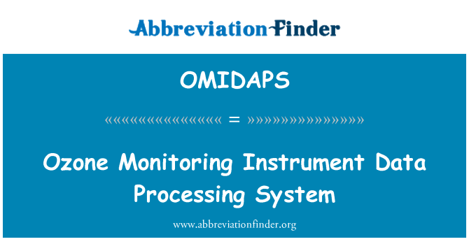 OMIDAPS: Ozone Monitoring Instrument Data Processing System