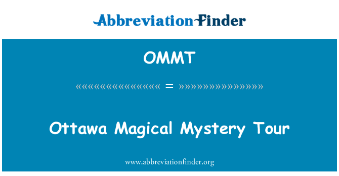 OMMT: Ottawa Magical Mystery Tour