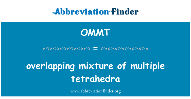 OMMT: overlapping mixture of multiple tetrahedra