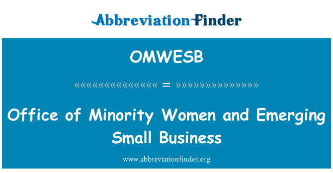 OMWESB: Office of Minority Women and Emerging Small Business