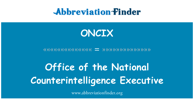 ONCIX: Office of the National Counterintelligence Executive