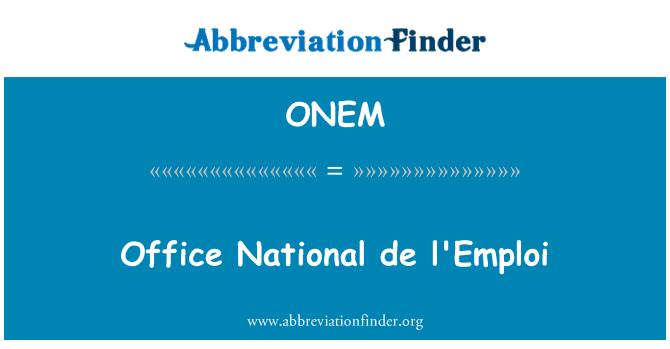 D finition de onem office national de l 39 emploi - Office national de recherche geologique et miniere ...