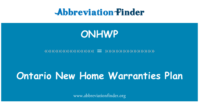 ONHWP: Ontario New Home Warranties Plan