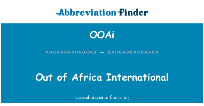 OOAi: Out of Africa International