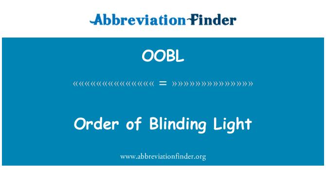 OOBL: Order of Blinding Light