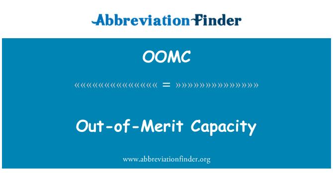 OOMC: Out-of-Merit Capacity