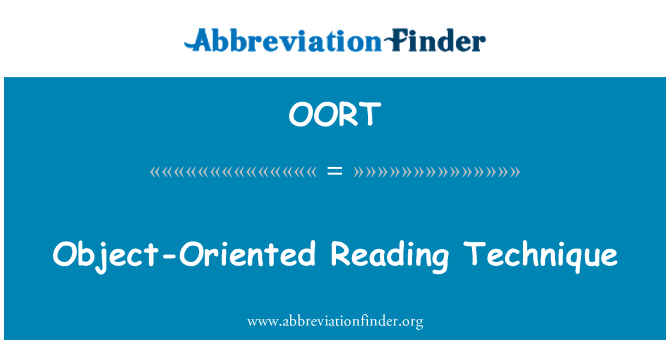 OORT: Object-Oriented Reading Technique