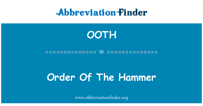 OOTH: Orden del martillo