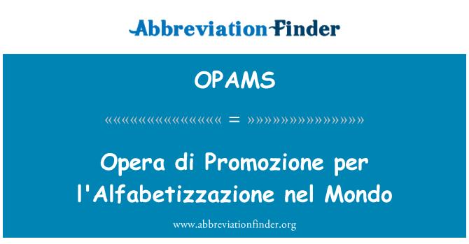 OPAMS: Opera di Promozione l'Alfabetizzazione nel Mondo başına