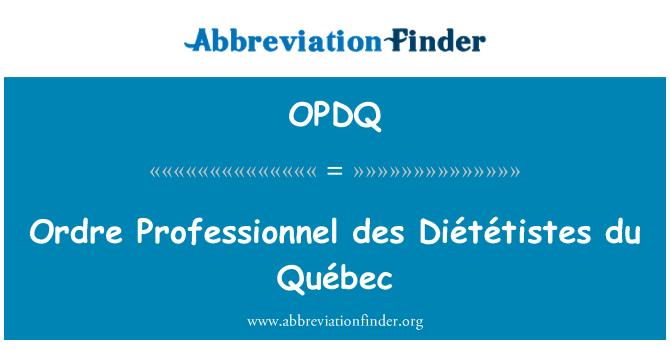 OPDQ: Ordre Professionnel des Diététistes du Québec
