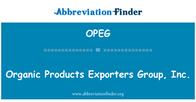 OPEG: Organic Products Exporters Group, Inc.