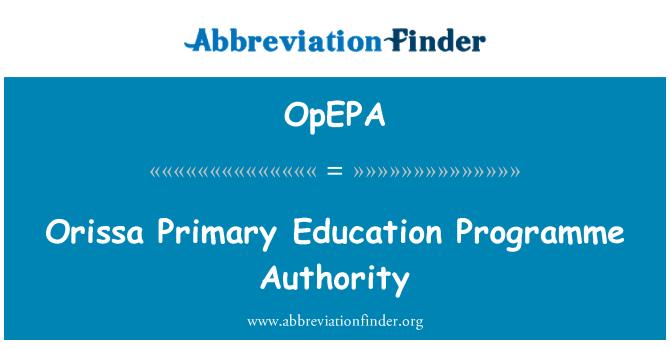 OpEPA: Orissa Primary Education Programme Authority