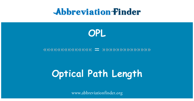 OPL: Optical Path Length