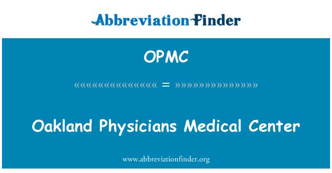 OPMC: Oakland médicos Medical Center