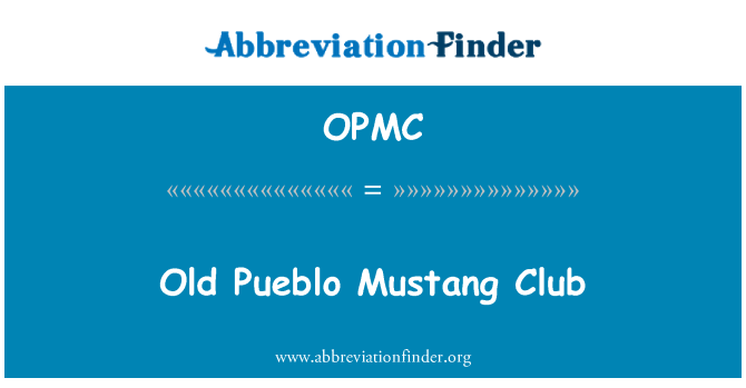OPMC: Antiguo Pueblo Mustang Club