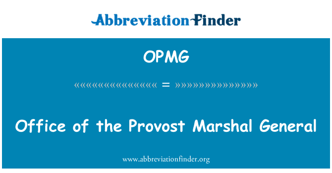 OPMG: Office of the Provost Marshal General