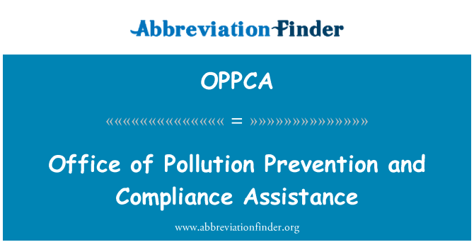 OPPCA: Office of Pollution Prevention and Compliance Assistance