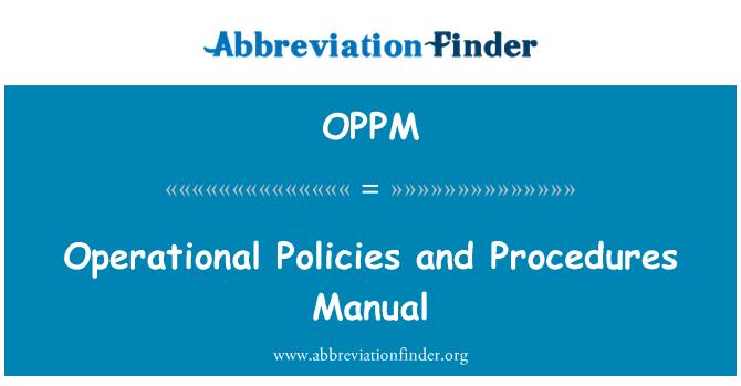 OPPM: Manual de procedimientos y políticas operacionales