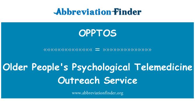 OPPTOS: Older People's Psychological Telemedicine Outreach Service