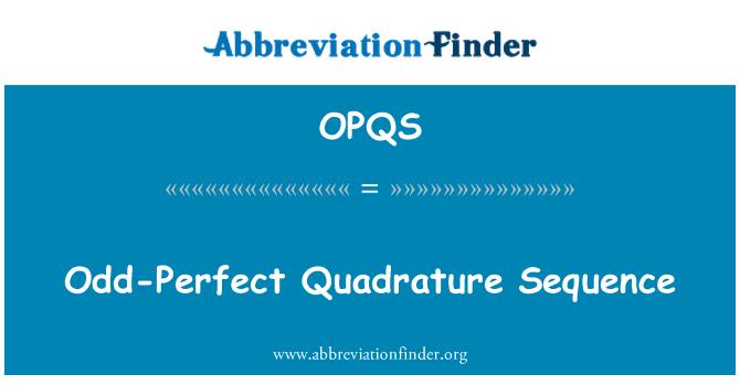 OPQS: Odd-täiuslik kvadratuur jada