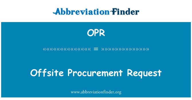 OPR: Kapsam dışı ihale isteği
