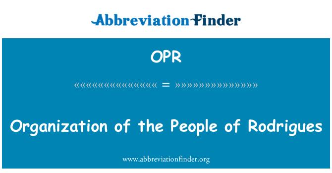 OPR: Rodrigues insanların organizasyonu