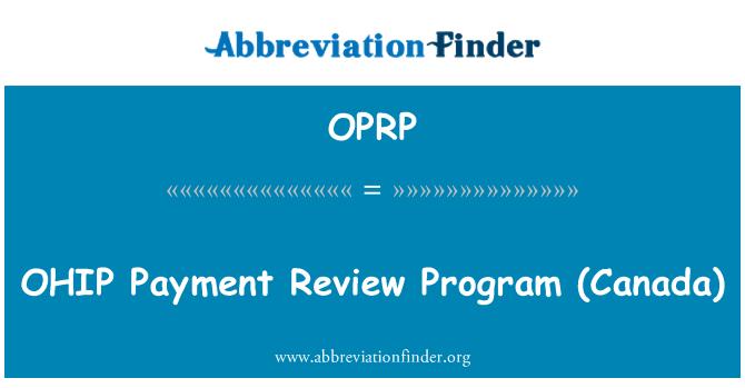 OPRP: Programa de revisión de pago OHIP (Canadá)